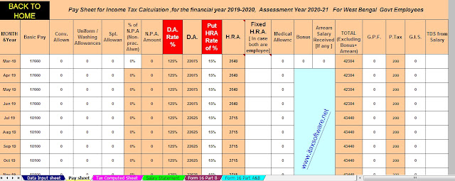 New Income Tax Slab for the Financial Year 2020-21 as per the Budget 2020 With Automated All in One TDS on Salary West Bengal Govt. Employees for the F.Y. 2019-20 with Automated H.R.A. Exemption Calculator U/s 10(13A) + Automated Revised Form 16 Part B and Form 16 Part A&B for F.Y. 2019-2020 3