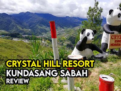 Review Crystal Hill Resort Kundasang