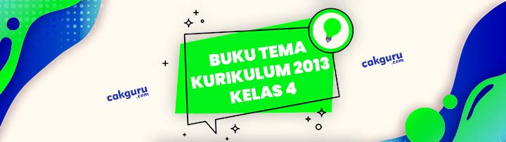 Download Buku Guru dan Buku siswa Tematik Kelas 4 Tema 5 SD/MI Kurikulum 2013 Edisi Revisi 2017 2018 2019 Semester 1 dan Semester 2