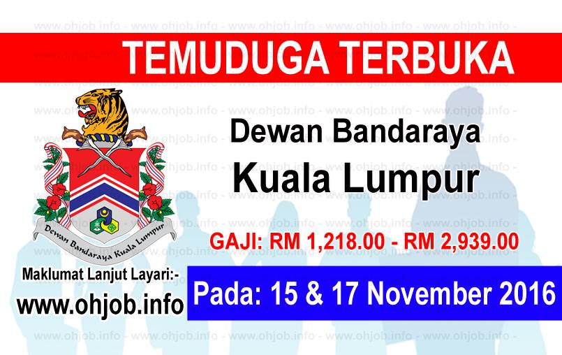 Jawatan Kerja Kosong Dewan Bandaraya Kuala Lumpur (DBKL) logo www.ohjob.info november 2016