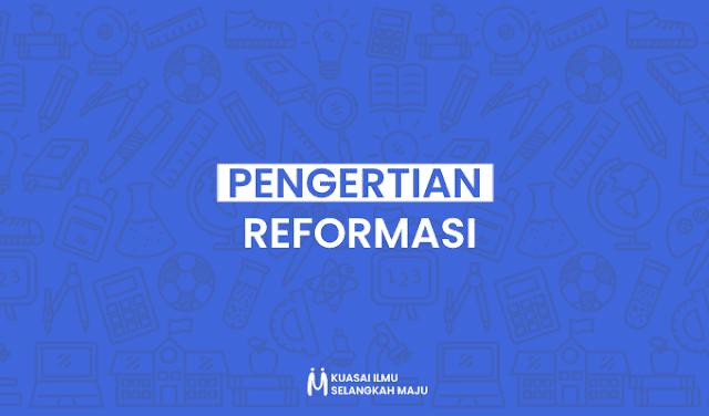 Reformasi, Pengertian Reformasi