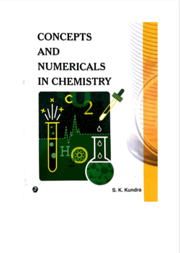 Concepts-and-Numericals-in-Chemistry-by-SK-Kundra-For-All-Competitive-Exam-PDF-Book