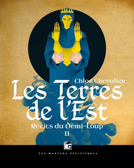 Les Terre de l'Est - Récits du Demi-Loup - Chloé Chevalier
