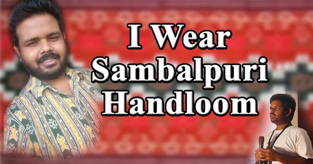 I Wear Sambalpuri Handloom