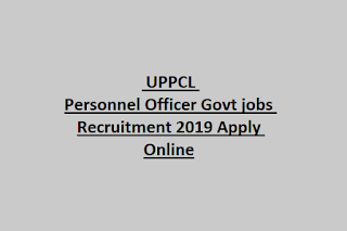UPPCL Personnel Officer Govt jobs Recruitment 2019 Apply Online