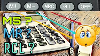 """क्या आप जानते हैं। कैलकुलेटर में """"MC"""", """"MR"""", """"MS"""","""" MU"""", """"MRC"""", """"RCL"""", आदि बटनों के अर्थ और कार्य    use MU GT M+ M- button"""