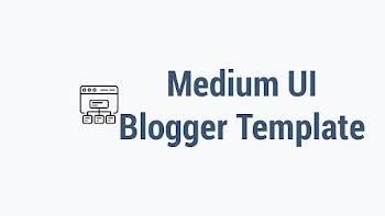 Medium UI Responsive Blogger Template