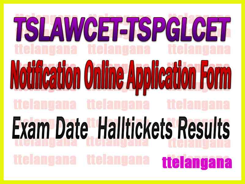 TSLAWCET-TSPGLCET 2020 Online Application Apply