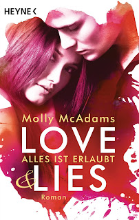 http://www.amazon.de/Love-Lies-Alles-erlaubt-Roman/dp/3453419219/ref=sr_1_1?ie=UTF8&qid=1453556025&sr=8-1&keywords=molly+mcadams