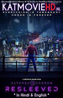 Altered Carbon Resleeved (2020) Hindi Web-DL 480p & 720p Dual Audio [हिंदी DD 5.1 + Japanese] NF Anime Film