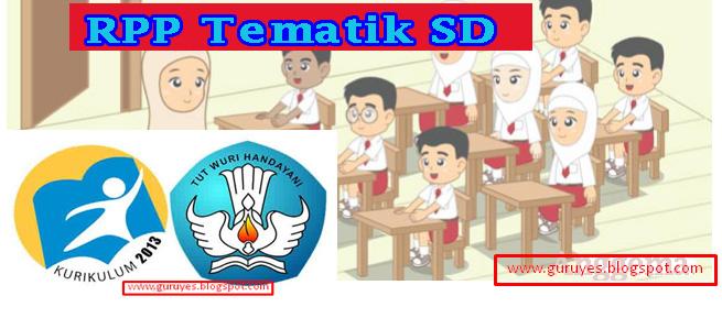 RPP Tematik Kelas 1 SD K13 Revisi Terbaru