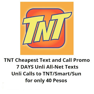 TNT PANALO40, 7 Days Unli All-Net Texts, Unli Calls to TNT/Smart/Sun for Only 40 Pesos