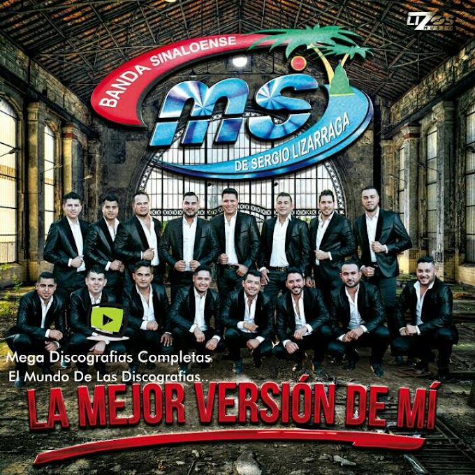 Descargar Discografia: Banda Sinaloense MS De Sergio Lizarraga
