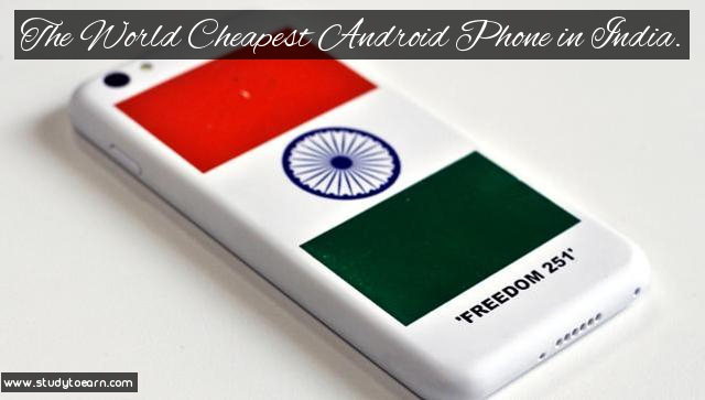 The World Cheapest Android Phone in India.