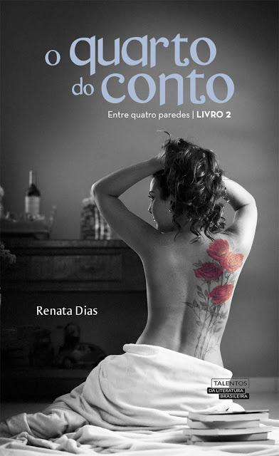 [Lançamento] O quarto do conto | Renata Dias