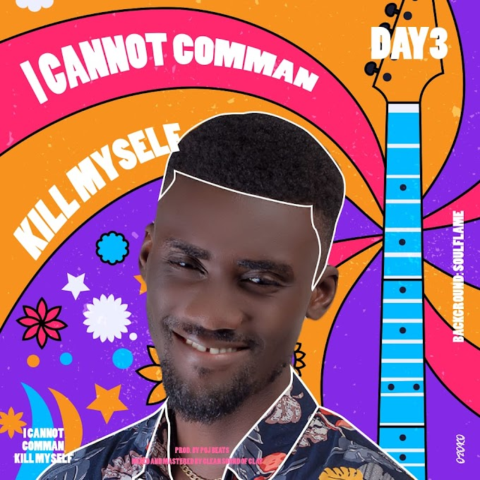 Music: Day3 - I cannot comman kill myself