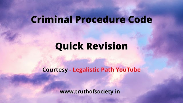 "Quick Revision of Criminal Procedure Code |Video Series By ""Legalistic Path Youtube Channel""