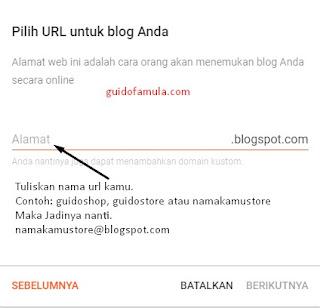 Perhatikan dengan seksama, untuk pembuatan url blogspot