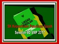 Download SK Kepanitiaan Penulisan Ijazah Untuk Jenjang SD SMP 2017