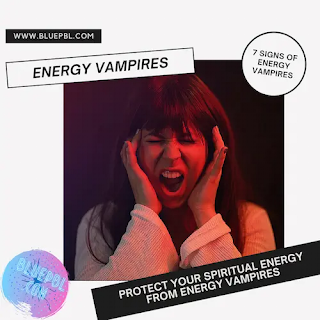 7 signs of (Energy suckers)