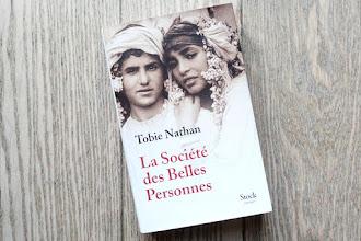Lundi Librairie : La Société des Belles Personnes - Tobie Nathan
