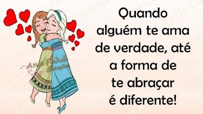 Quando alguém te ama de verdade, até a forma de te abraçar é diferente!