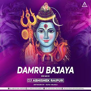 DAMRU BAJAYA (REMIX) - DJ ABHISHEK RAIPUR