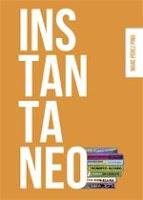 https://almastintadas.blogspot.com/2013/08/instantaneo.html