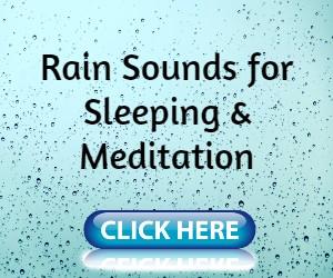 Rain sounds for sleeping and meditation