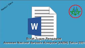 [Docx] Surat Tugas Pengawas Asesmen Nasional Berbasis Komputer (ANBK) TP 2021/2022