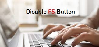 Disable F5 Key (Button) and browser refresh using JavaScript