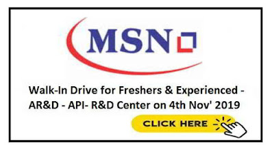 walk-in drive for Freshers and Experienced candidates on 4th November, 2019 @ MSN Laboratories