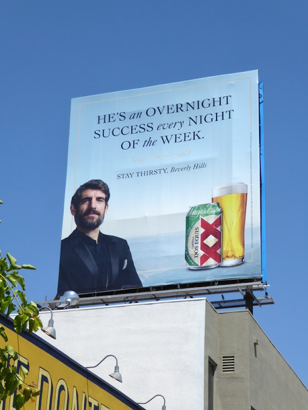 overnight successAugustin Legrand Dos Equis billboard