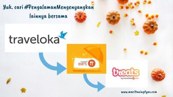 pengalaman menyenangkan dengan Treats by Traveloka Eats