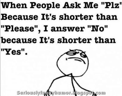 when-people-ask-me-plz-answer-no-shorter-than-yes