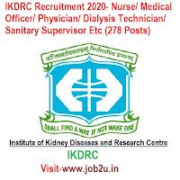 IKDRC Recruitment 2020- Nurse/ Medical Officer/ Physician/ Dialysis Technician/ Sanitary Supervisor Etc (278 Posts)
