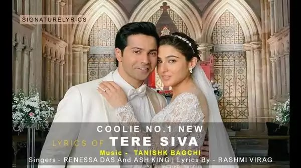 TERE SIVA LYRICS - COOLIE NO.1 (2020) Feat. Varun Dhawan - Sara Ali Khan