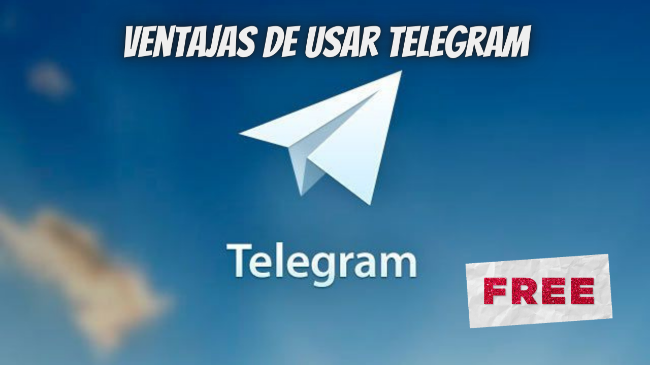 Ventajas de usar Telegram