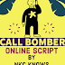 Call Bomber online script - Hacking Mobile & Hijacking Calling server - 2019
