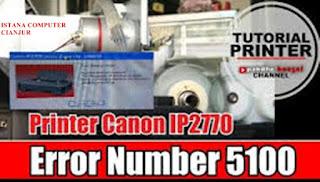 Printer Canon iP2770 Error 5100