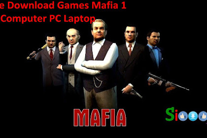 Get Free Download Game Mafia 1 for Computer PC Laptop Full Crack