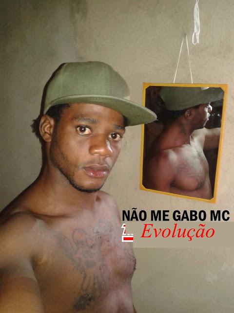 Não Me Gabo Mc -  Evolução (Rap) (2020) Download  baixar Gratis Baixar Mp3 Novas Musicas  (2019)