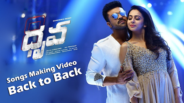Dhruva Movie Songs Making Videos - Back to Back - Ram Charan, Rakul Preet