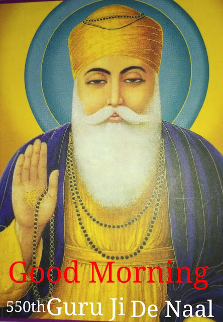 Good Morning Happy Guru Purab Guru Nanak Dav Ji
