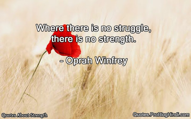 quotes about strength in hard time