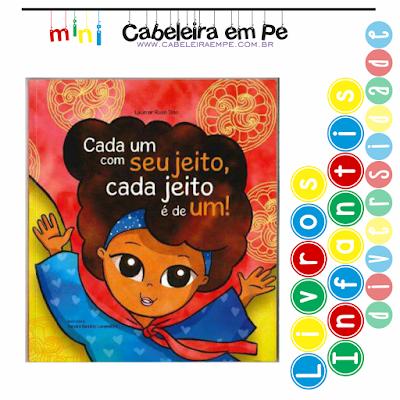 Livro infantil cabelo cacheado e diversidade - Título - Cada um do seu jeito cada jeito é de um - Lucimar Rosa Dias