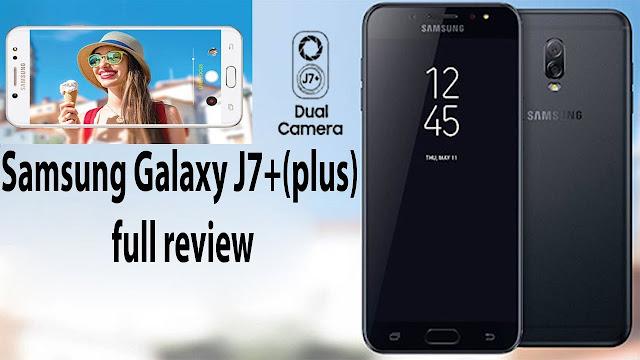 Samsung Galaxy J7+ FULL REVIEW