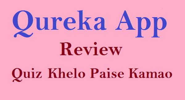 Qureka App Review Online Quiz Khel kar Paise Kamaye