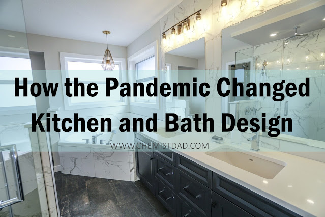 How the Pandemic Changed Kitchen and Bath Design