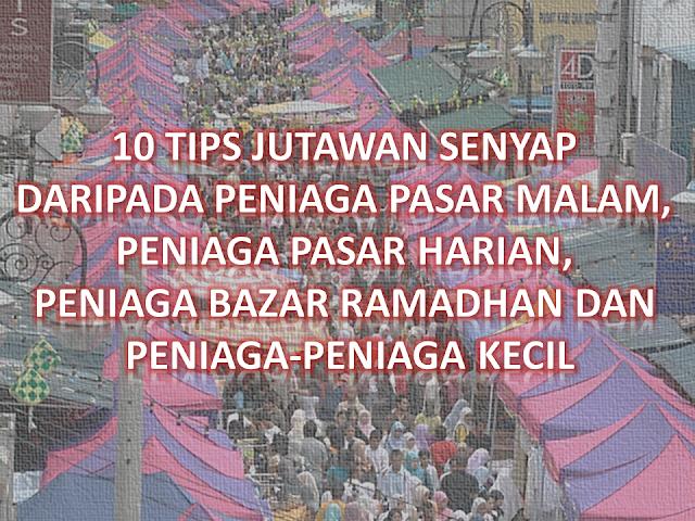 10 TIPS JUTAWAN SENYAP